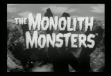 Still frame from: The Monolith Monsters - trailer