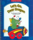 Let's go, dear dragon