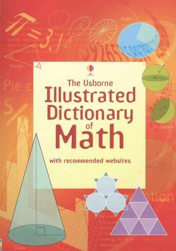 Download The Usborne Illustrated Dictionary of Math