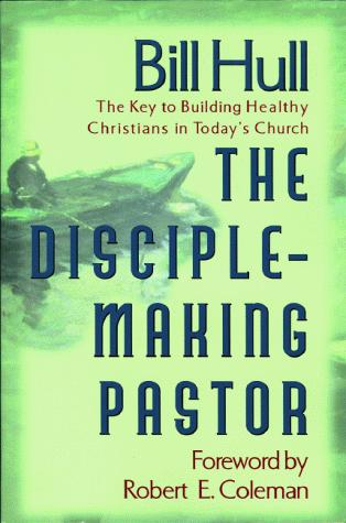 Download The Disciple-Making Pastor