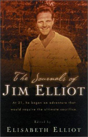 Download The journals of Jim Elliot