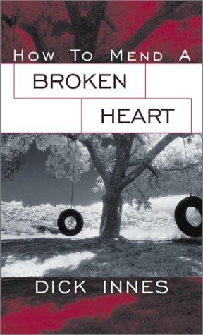 Download How to Mend a Broken Heart