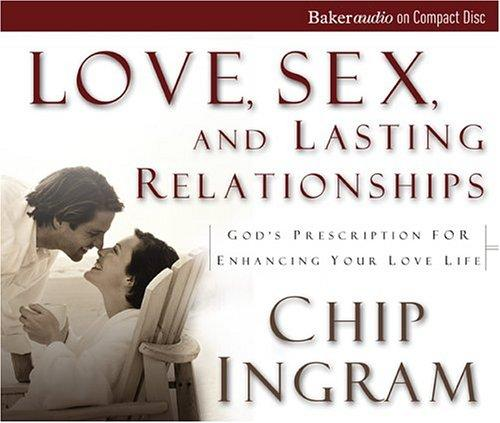 Download Love, Sex, and Lasting Relationships