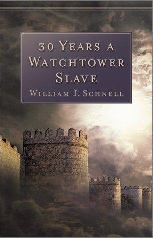 Download Thirty years a Watchtower slave