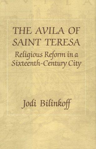 The Avila of Saint Teresa