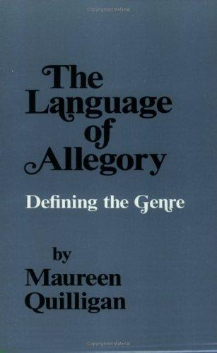 The Language of Allegory: Defining the Genre, Quilligan, Maureen