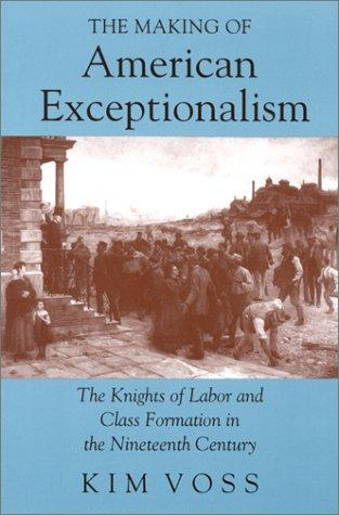 The making of American exceptionalism