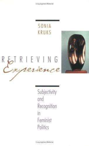 Retrieving Experience by Sonia Kruks