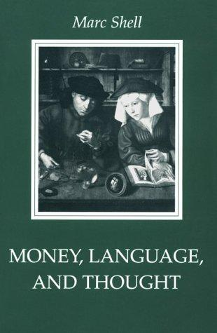 Money, language, and thought by Marc Shell