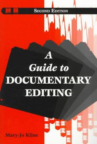Download A guide to documentary editing