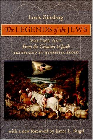 The Legends of the Jews by Louis Ginzberg