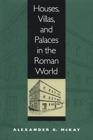 Download Houses, villas, and palaces in the Roman world