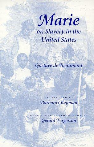 Marie, or, Slavery in the United States