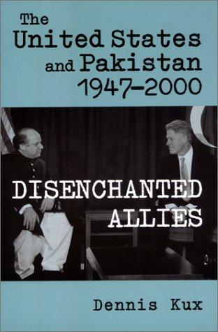 The United States and Pakistan, 1947-2000