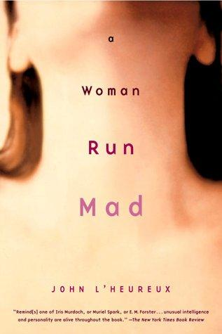 Download A woman run mad