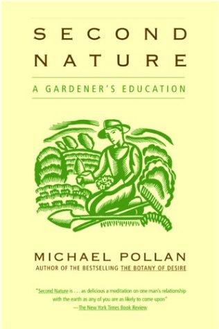 Download Second Nature:                                                                              A Gardener's Education