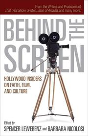Behind the Screen: Hollywood Insiders on Faith, Film, and Culture [Paperback]