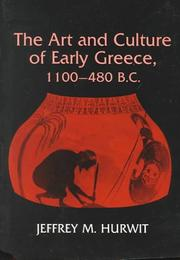 The Art And Culture Of Early Greece, 1100-480 B.C PDF Download