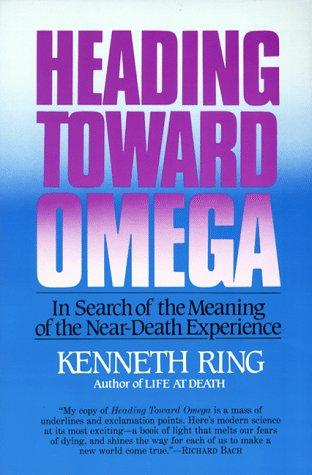 Heading Towards Omega  by Kenneth Ring