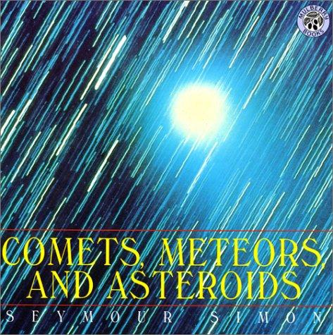 Download Comets, Meteors, and Asteroids