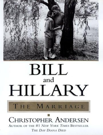 Bill and Hillary by Christopher P. Andersen