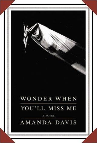 Download Wonder when you'll miss me