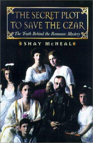 Download The Secret Plot to Save the Tsar