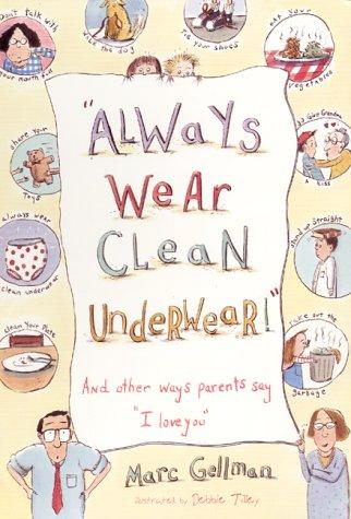 "Download ""Always Wear Clean Underwear!"""