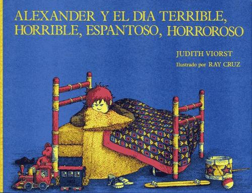 Alexander y el día terrible, horrible, espantoso, horroroso
