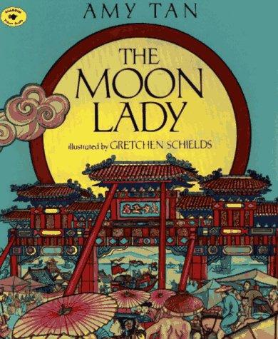 The Moon Lady (Aladdin Picture Books)