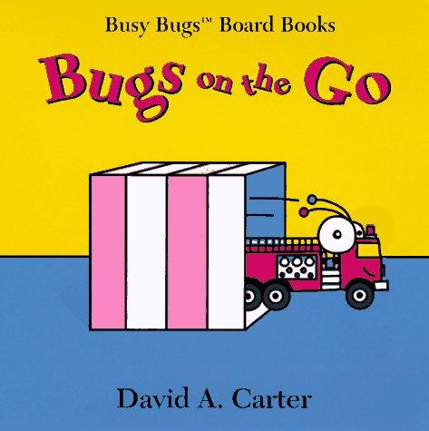 Bugs on the go by David A. Carter