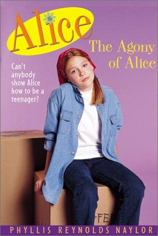 The Agony of Alice (Alice Books)