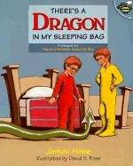 There's a Dragon in My Sleeping Bag