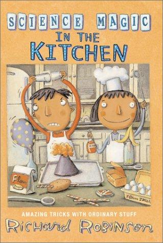 Download Science Magic in the Kitchen