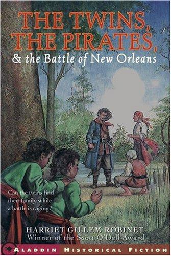 Download The Twins, The Pirates, And The Battle Of New Orleans