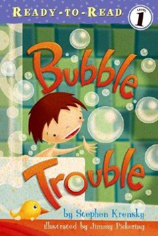 Download Bubble Trouble (Ready-to-Read. Level 1)
