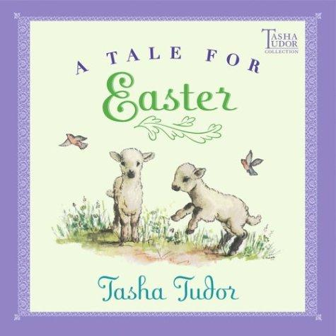 Download A Tale for Easter (Tasha Tudor Collection)