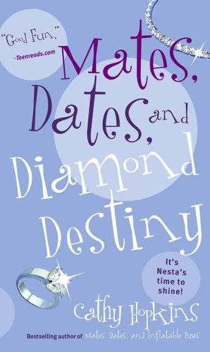 Download Mates, Dates, and Diamond Destiny (Mates, Dates…)