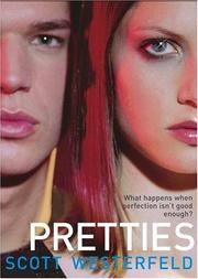 Book Cover: 'Pretties' by Westerfeld, Scott
