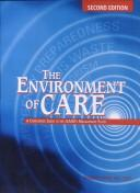 The Environment of Care by Thomas J. Huser