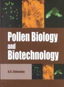 Pollen Biology and Biotechnology