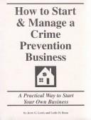 How to Start and Manage a Crime Prevention Business