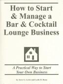 How to Start & Manage a Bar & Cocktail Lounge Business