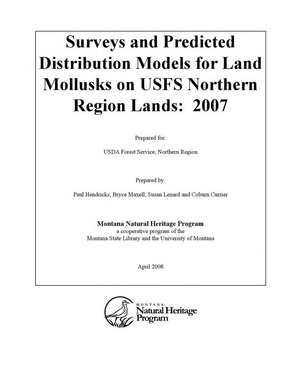 Surveys and predicted distribution models for land mollusks on USFS Northern Region lands by P. Hendricks