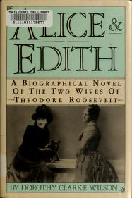 Cover of: Alice and Edith | Dorothy Clarke Wilson