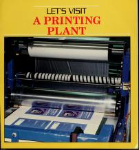 Cover of: Let's visit a printing plant | Catherine O'Neill Grace