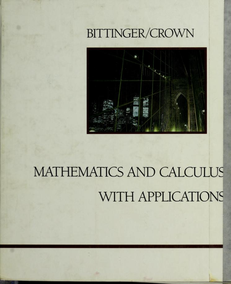 Mathematics and calculus with applications by Judith A. Beecher