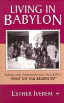 Living in Babylon by Esther Iverem