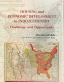 Housing and economic development in Indian country by David Listokin