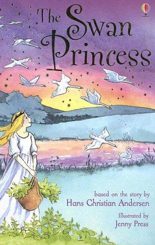 The Swan Princess by Hans Christian Andersen